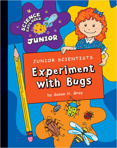 Cover: Junior Scientists: Experiment with Bugs