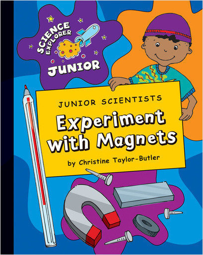 Cover: Junior Scientists: Experiment with Magnets
