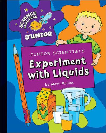 Cover: Junior Scientists: Experiment with Liquids