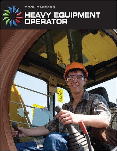 Cover: Heavy Equipment Operator