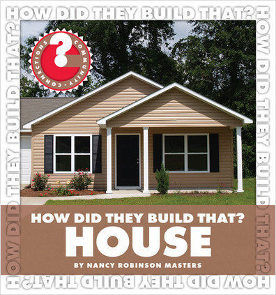 Cover: How Did They Build That? House