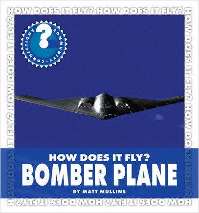 Cover: How Does It Fly? Bomber Plane