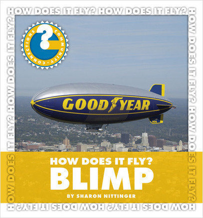 Cover: How Does It Fly? Blimp