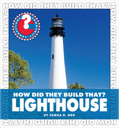 Cover: How Did They Build That? Lighthouse