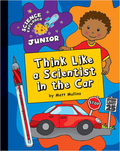 Cover: Think Like a Scientist in the Car