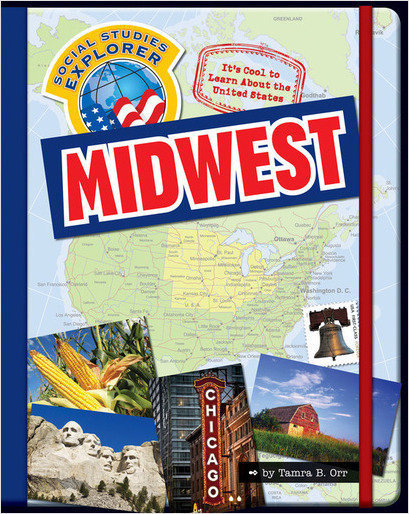 Cover: It's Cool to Learn About the United States: Midwest