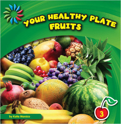 Cover: Your Healthy Plate: Fruits