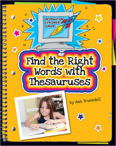 Cover: Find the Right Words with Thesauruses
