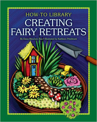 Cover: Creating Fairy Retreats