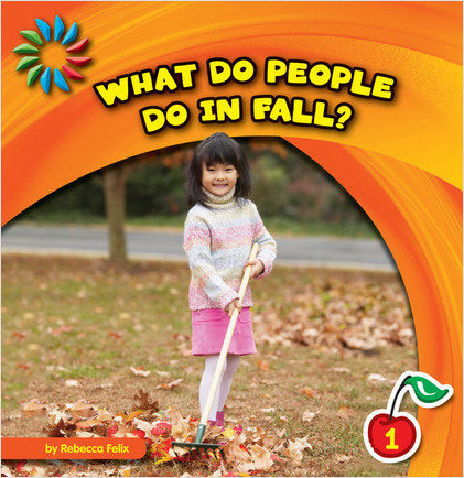 Cover: What Do People Do in Fall?