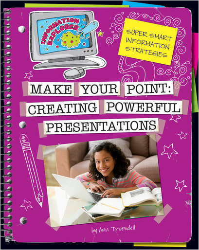 Cover: Make Your Point: Creating Powerful Presentations