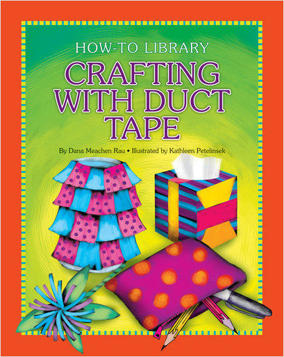 Cover: Crafting with Duct Tape