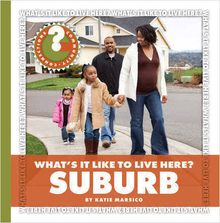 Cover: What's It Like to Live Here? Suburb