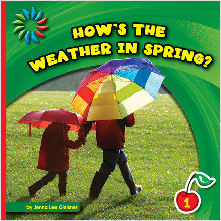 Cover: How's the Weather in Spring?