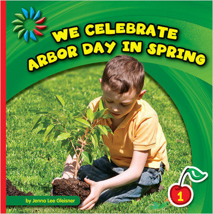 Cover: We Celebrate Arbor Day in Spring