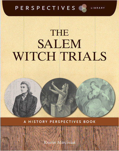 Cover: The Salem Witch Trials: A History Perspectives Book