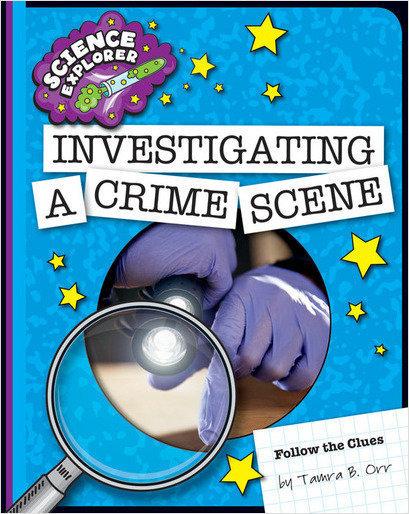 Cover: Investigating a Crime Scene