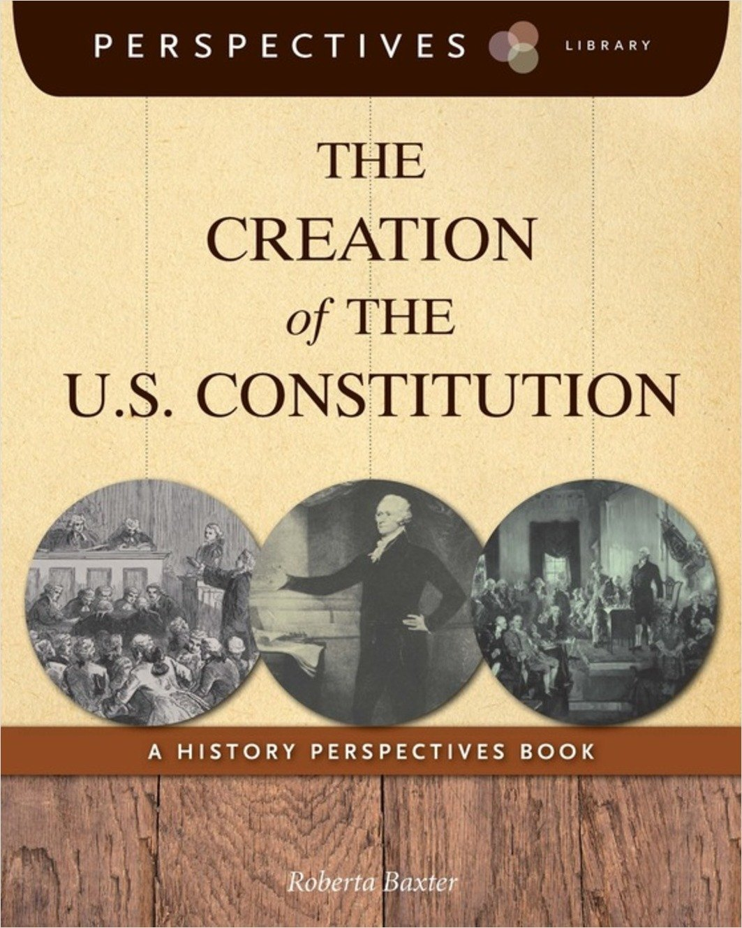 Cover: The Creation of the U.S. Constitution