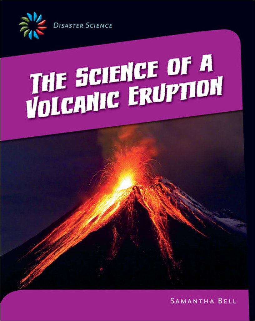 Cover: The Science of a Volcanic Eruption