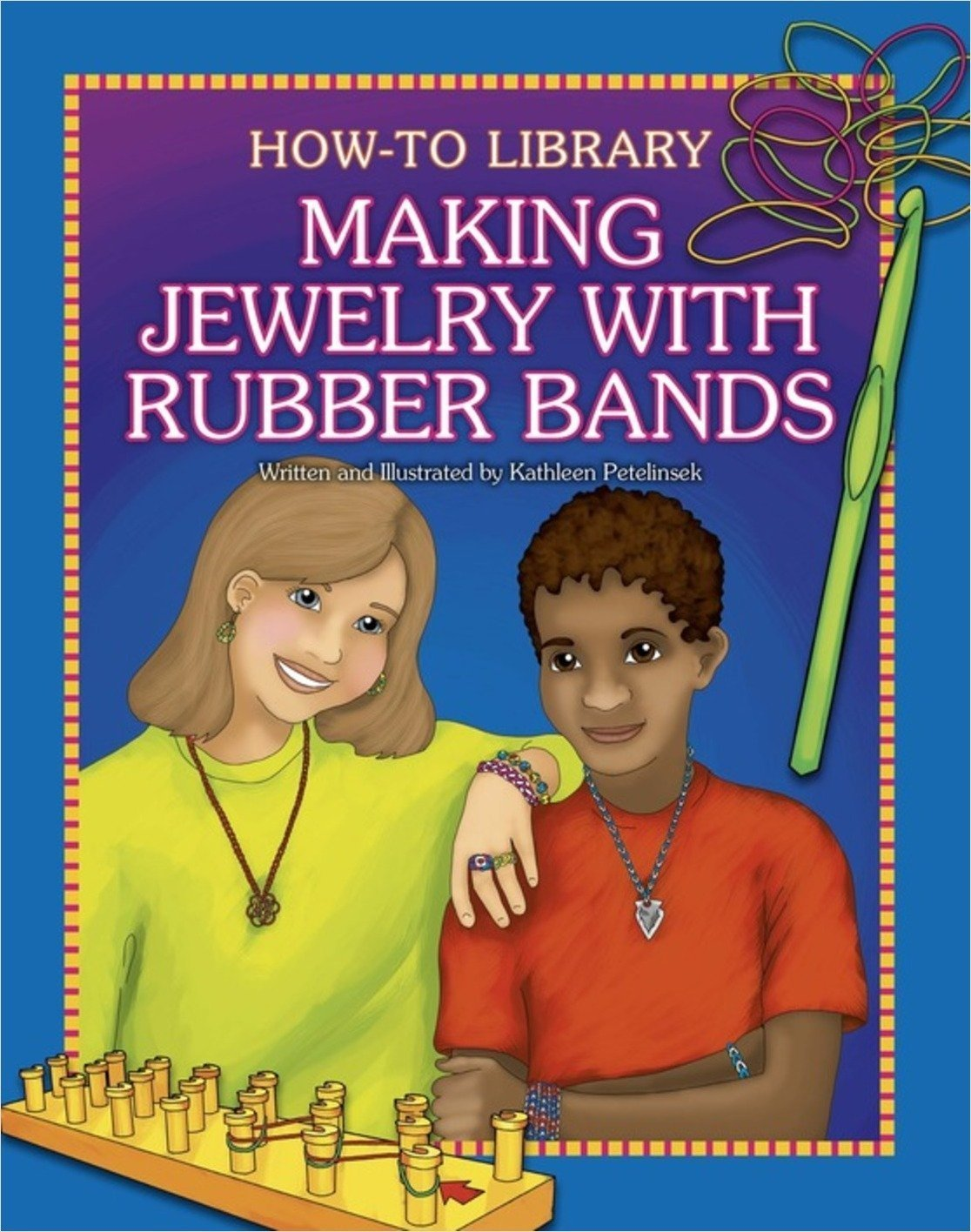 Cover: Making Jewelry with Rubber Bands