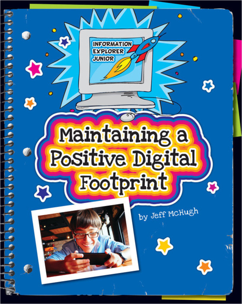 Cover: Maintaining a Positive Digital Footprint