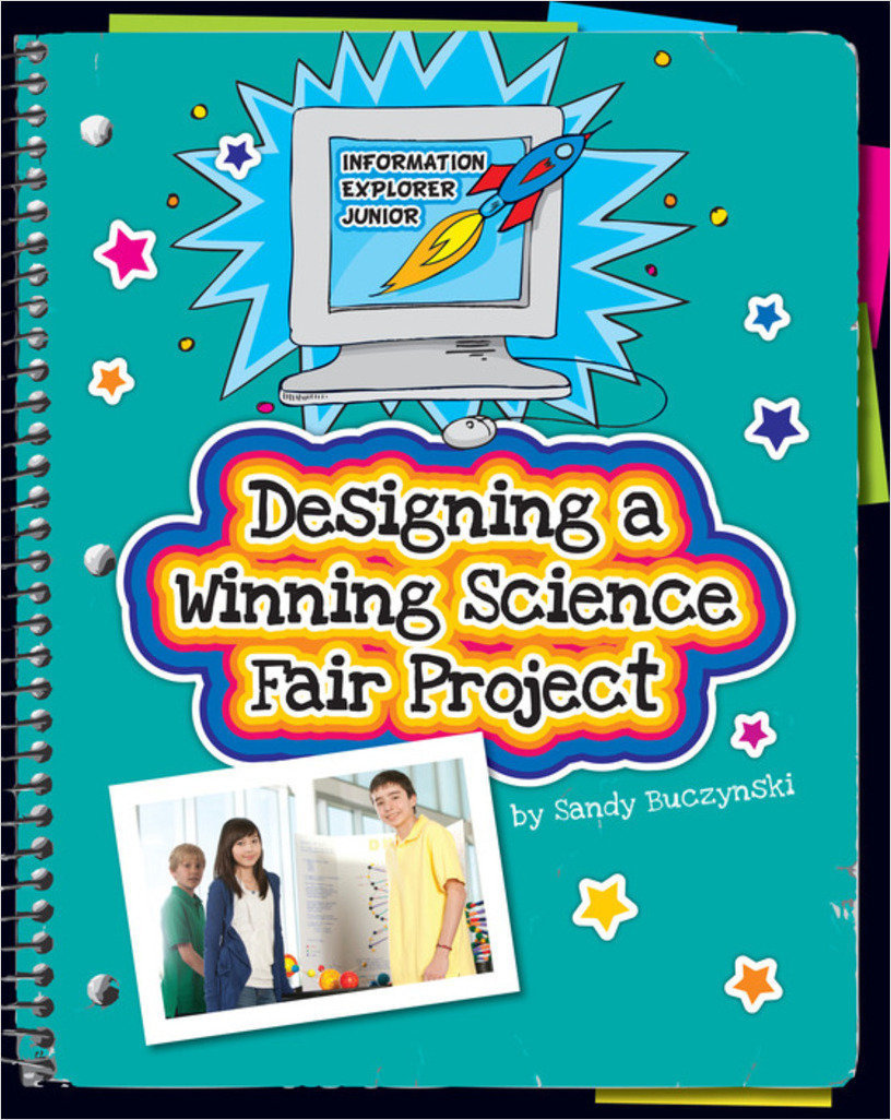 Cover: Designing a Winning Science Fair Project
