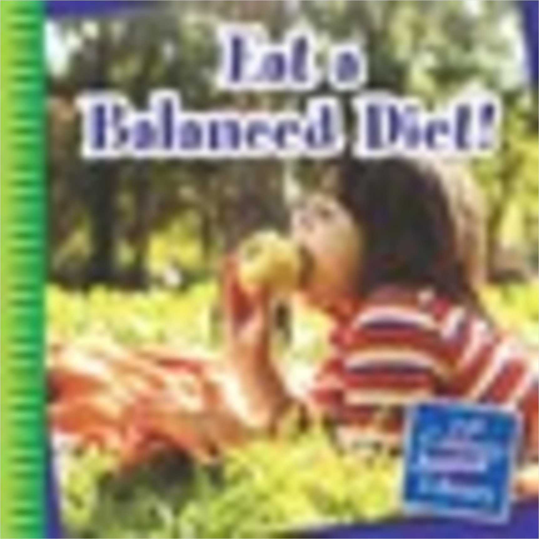 Cover: Eat a Balanced Diet!