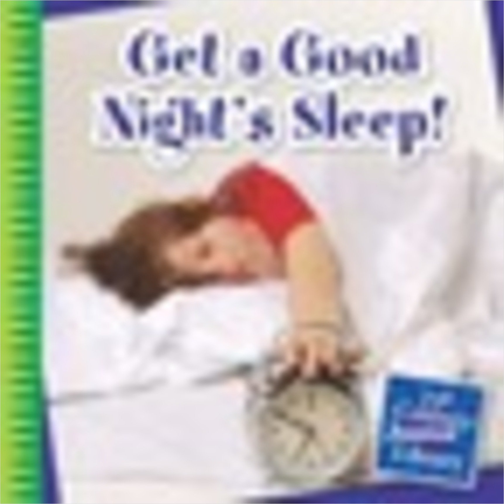 Cover: Get a Good Night's Sleep!