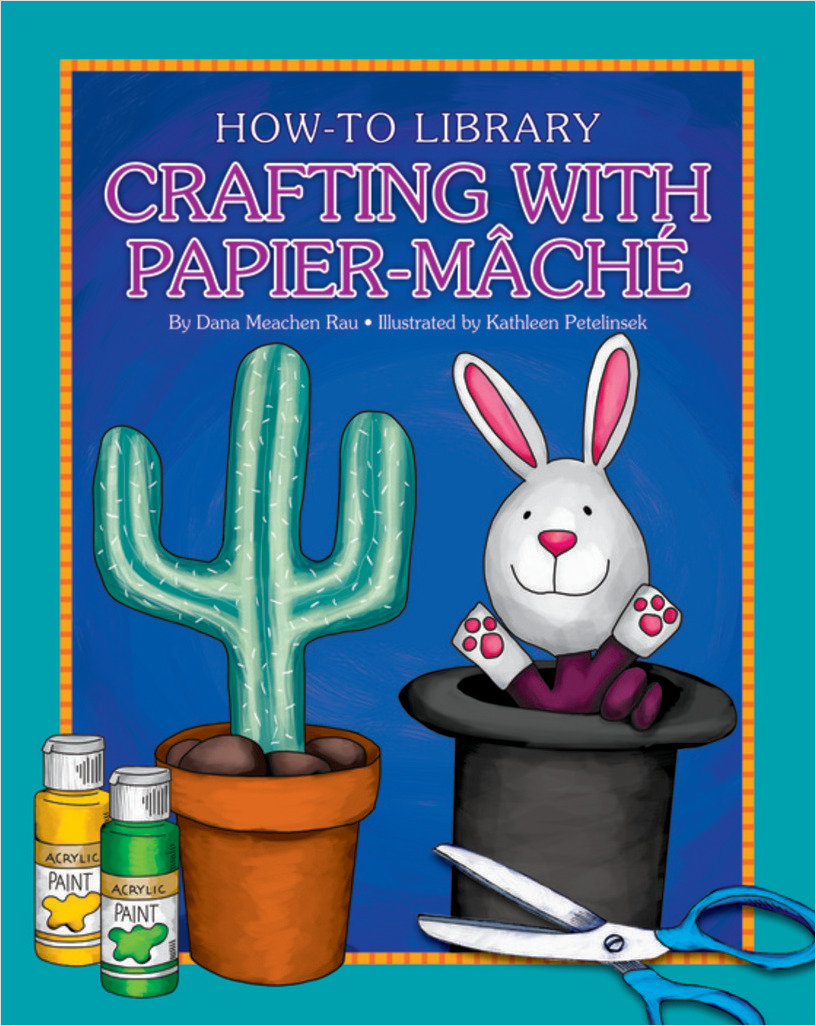 Cover: Crafting with Papier-Mâché