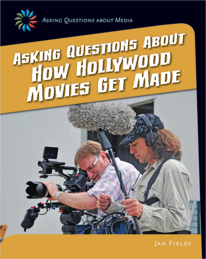 Cover: Asking Questions about How Hollywood Movies Get Made