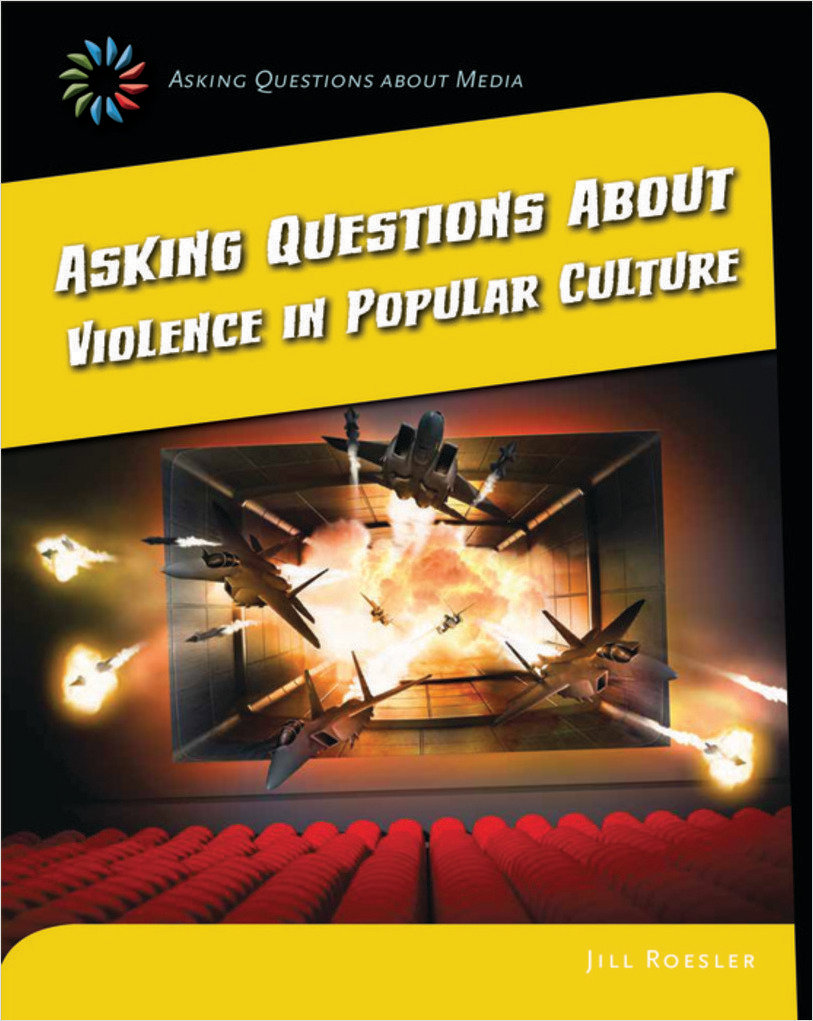 Cover: Asking Questions about Violence in Popular Culture