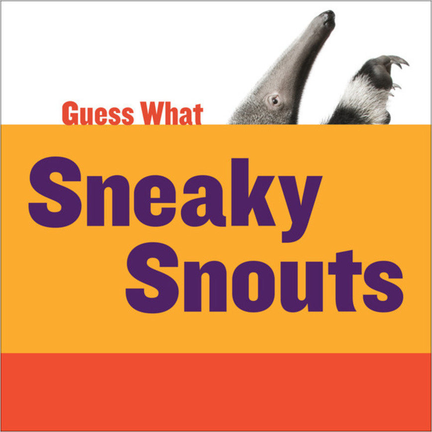Cover: Sneaky Snouts