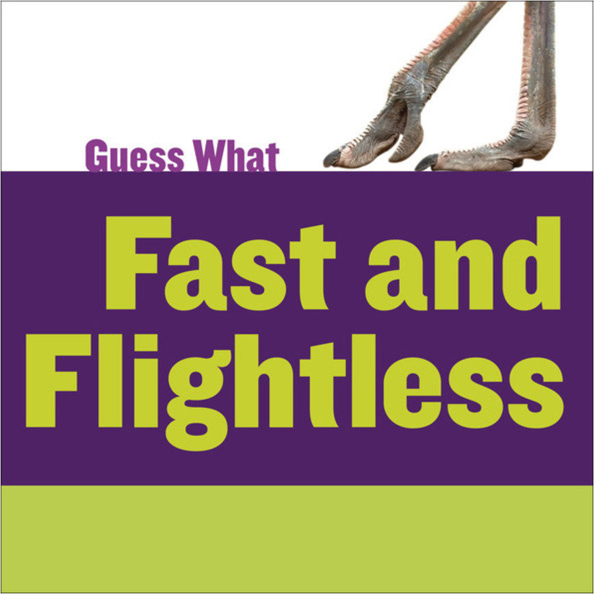 Cover: Fast and Flightless: Ostrich