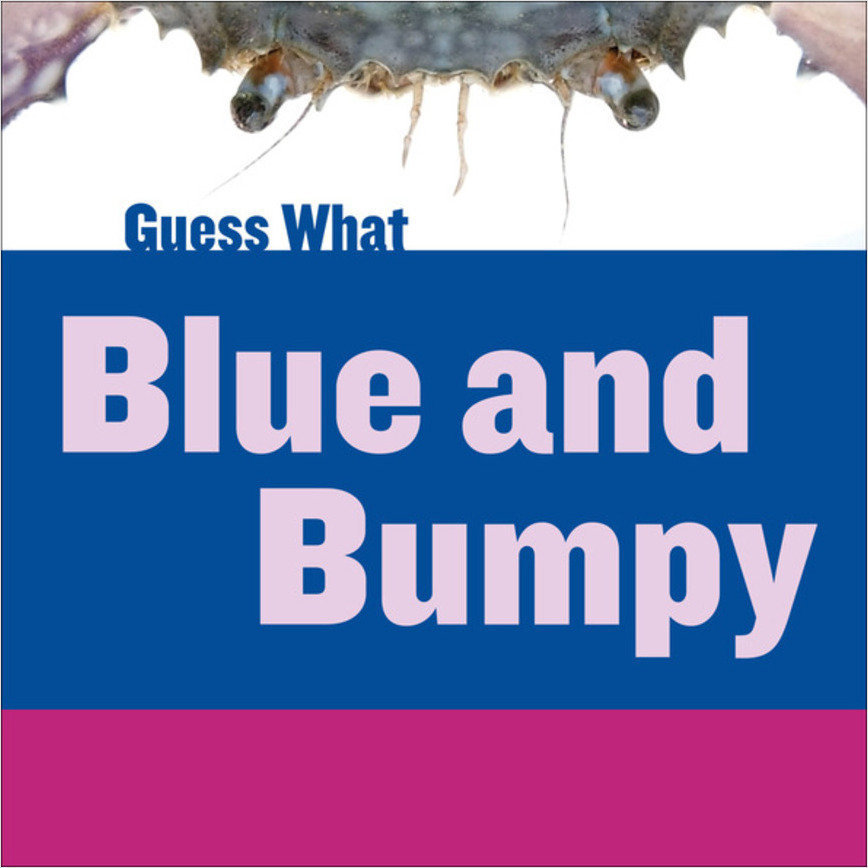 Cover: Blue and Bumpy: Blue Crab