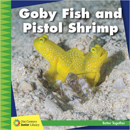 Cover: Goby Fish and Pistol Shrimp