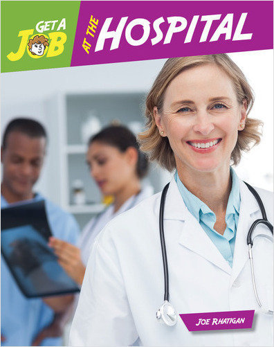 Cover: Get a Job at the Hospital