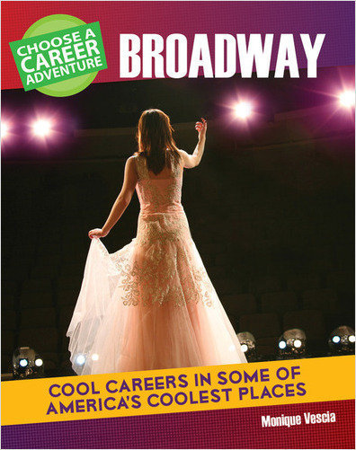 Cover: Choose a Career Adventure on Broadway