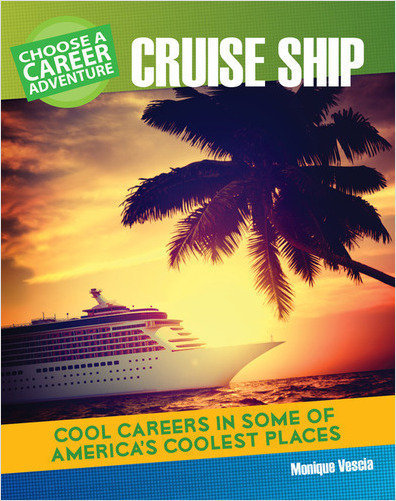 Cover: Choose a Career Adventure on a Cruise Ship
