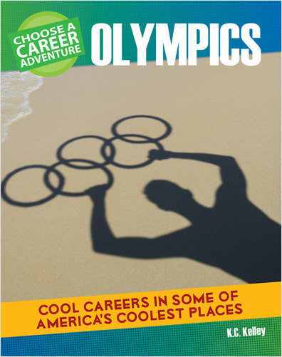 Cover: Choose a Career Adventure at the Olympics