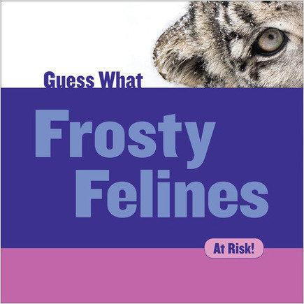 Cover: Frosty Felines: Snow Leopard