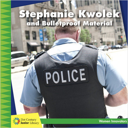 Cover: Stephanie Kwolek and Bulletproof Material