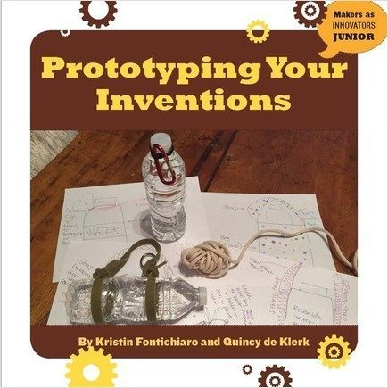 Cover: Prototyping Your Inventions