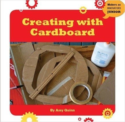 Cover: Creating with Cardboard