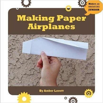 Cover: Making Paper Airplanes