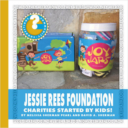 Cover: Jessie Rees Foundation: Charities Started by Kids!