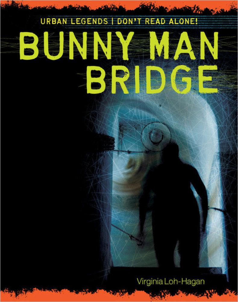 Cover: Bunny Man Bridge