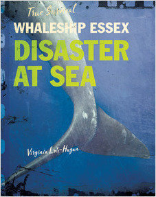 Cover: Whaleship Essex: Disaster at Sea