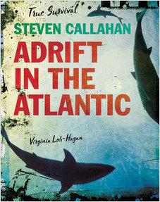 Cover: Steven Callahan: Adrift in the Atlantic