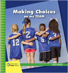 Cover: Making Choices on my Team
