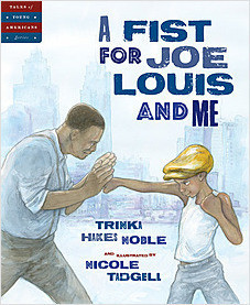 Cover: A Fist for Joe Louis and Me